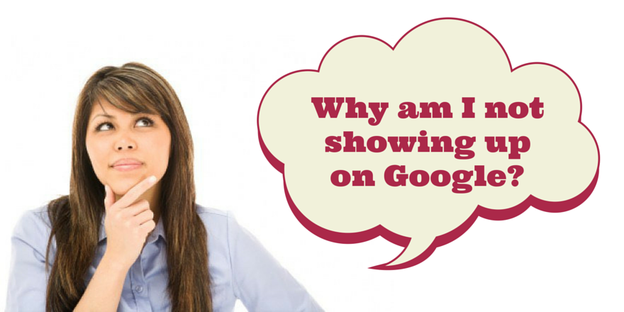 why-am-i-not-showing-up-on-google